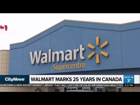 Walmart Marks 25 Years In Canada