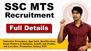 SSC MTS Recruitment Full Details | Age Limit | Syllabus | Salary | Job Profile & Location| Promotion