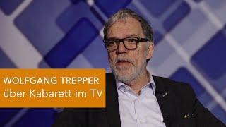 WOLFGANG TREPPER über Kabarett im TV
