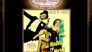 8Fred Astaire -- Bachelor Dinner Song The Belle of New York B S O   OST 1952
