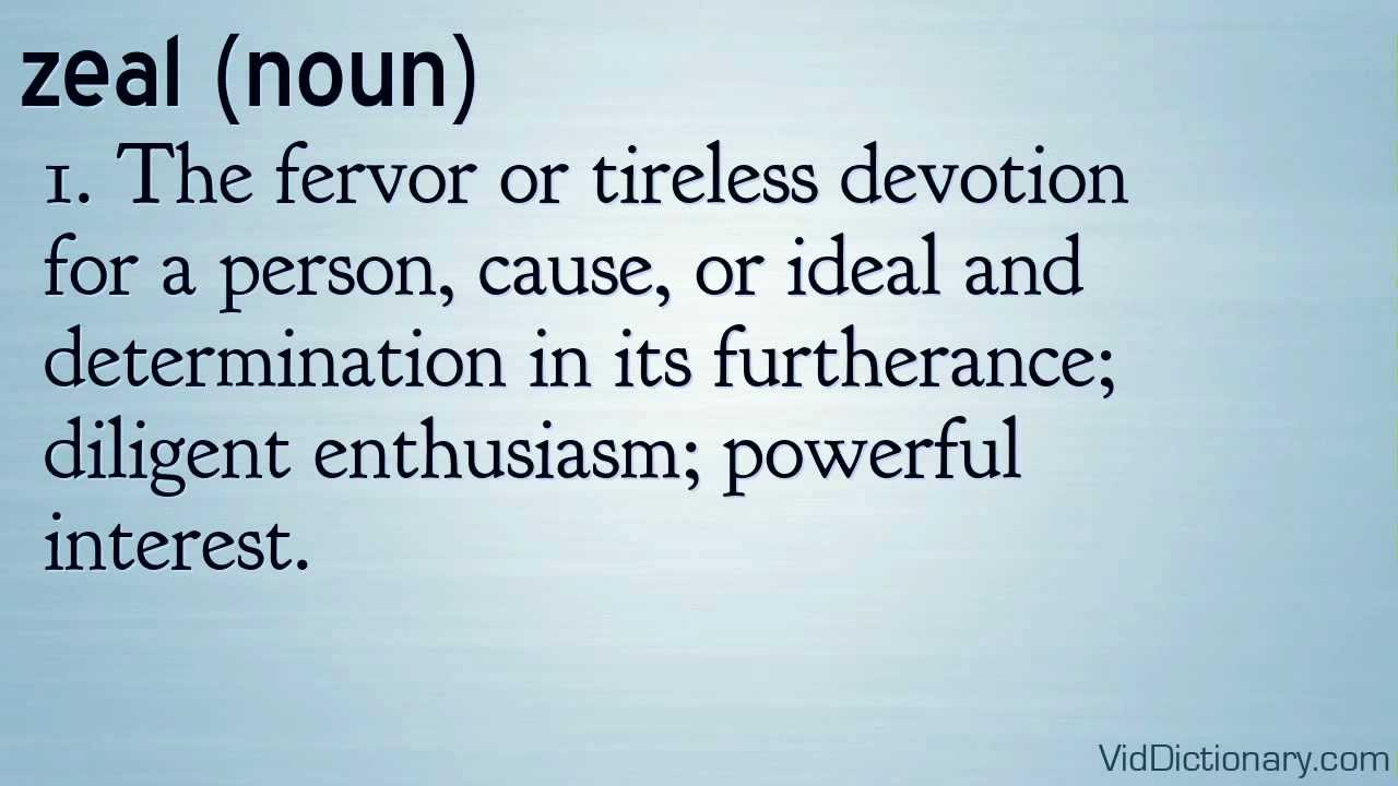 Zeal   Definition
