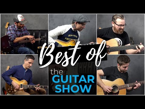 Best of The Guitar Show - February and March