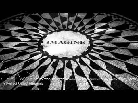 A Perfect Circle - Imagine