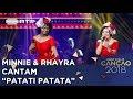 Canção n.º 8: Minnie & Rhayra -