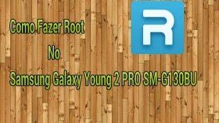 Como fazer Root no Samsung Galaxy Young 2 PRO SM-G130BU