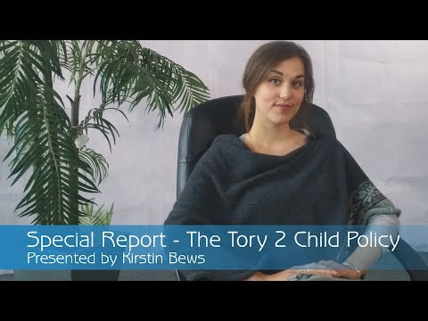 Special Report - The UK Government's Two Child Policy