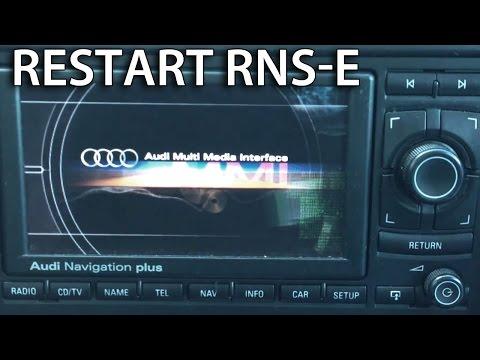 How to force reboot RNS-E (Audi A3 A4 A6 TT R8 Exeo Gallardo) navi reset restart