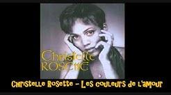 Christelle Rosette   Les couleurs de l'amour