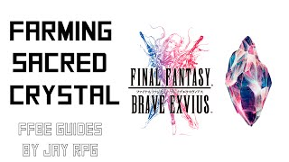Final Fantasy Brave Exvius: Where to farm Sacred Crystal (and other materials)