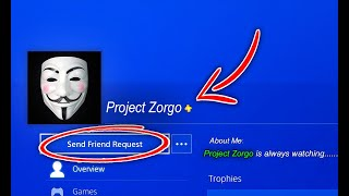 "Do NOT Add ""PROJECT ZORGO"" Account as a Friend on PS4! (PZ9 Youtube Hacker Group)"