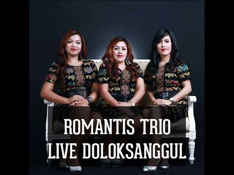 ROMANTIS TRIO LIVE DOLOKSANGGUL