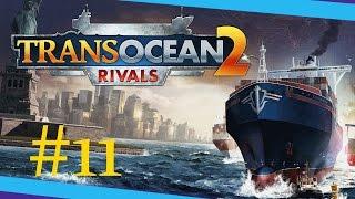 TransOcean 2: Rivals #11 k4 Mr.X [Deutsch let´s play german]