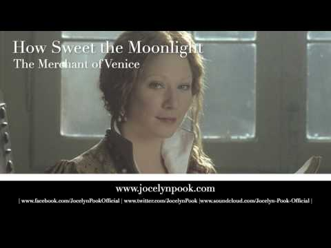 Merchant of Venice - How Sweet The Moonlight (Jocelyn Pook)