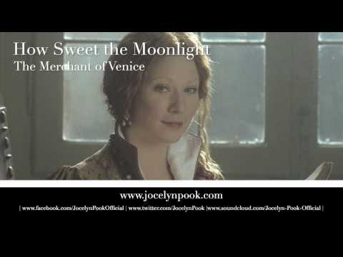 Merchant of Venice - How Sweet The Moonlight (Jocelyn Pook)