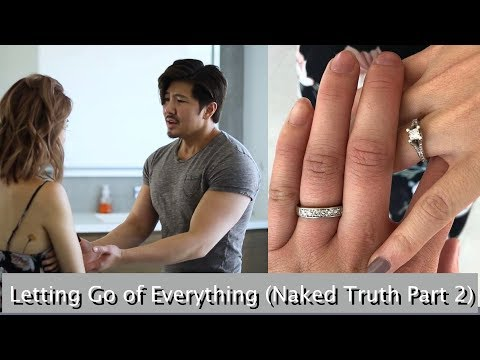 Letting Go of Everything (Naked Truth Part 2)