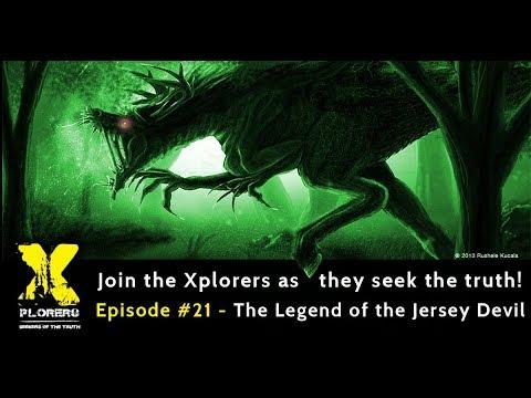 Xplorers: Episode # 21 - The Legend of the Jersey Devil