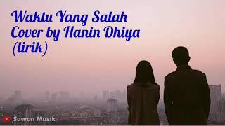 Fiersa Besari - Waktu Yang Salah~Cover by Hanin Dhiya (lirik) MP3