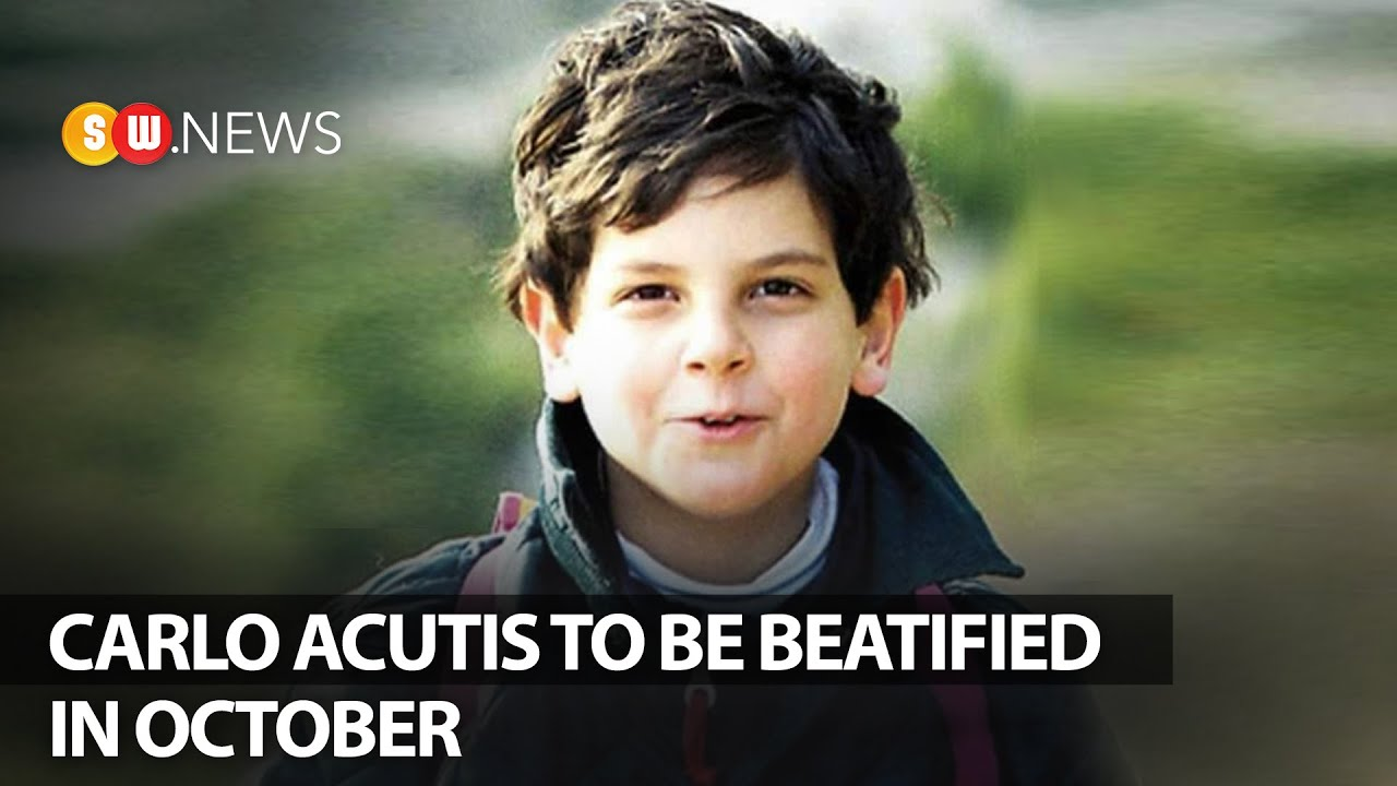 Carlo Acutis To Be Beatified In October Sw News 127 Youtube