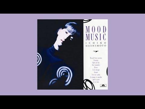 橋本一子 (Ichiko Hashimoto) - Mood Music