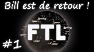[FR] FTL - Bill, le grand retour 1/2
