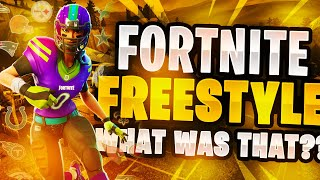 Fortnite Freestyle- What was that??