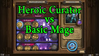 Hearthstone: Heroic Curator with a Basic Mage