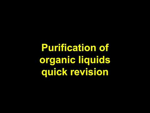Quick Revision - Purification of an organic liquid