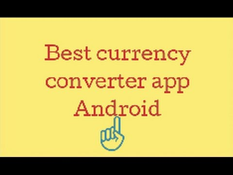 Best Currency Converter App For Android