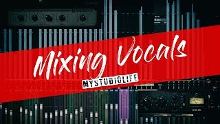 Mixing Vocals | EVERYTHING you need to know !