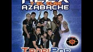 Mix Azabache 2013 Alex y el Clan Azabache (www.lgtropichile.com)