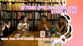 BETRAND OPPA DAN AUNTIE LEYLA NYANYI KOREA!   DIARY THE ONSU (6/12/20) P1