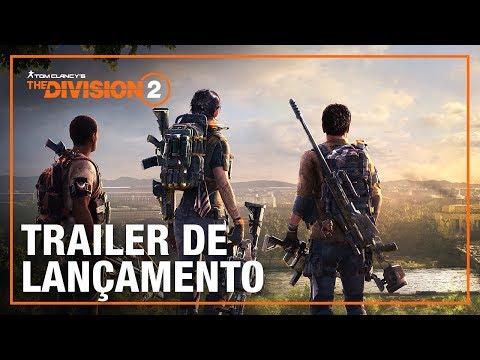 The Division 2: Trailer de lançamento