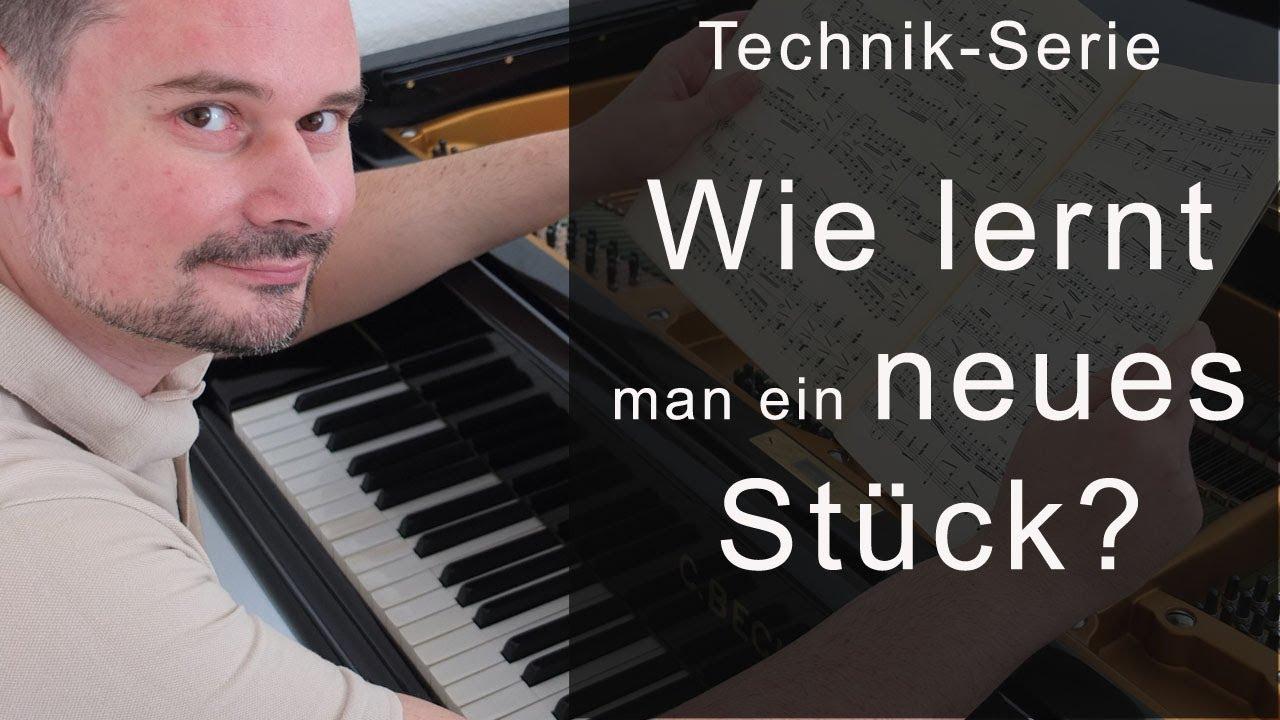 Wie lernt man ein neues Musikstück? Die BASICS! - Technik-Serie von Torsten Eil