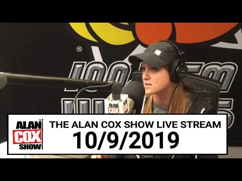 The Alan Cox Show - The Alan Cox Show Live Stream (10/9/2019)