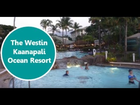 The Westin Kaanapali Ocean Resort Villas- Maui Hawaii
