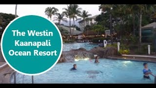 The Westin Kaanapali Ocean Resort Villas- Maui Hawaii