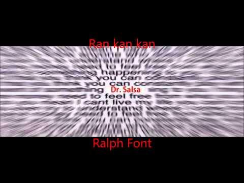 Ran Kan Kan, Ralph Font