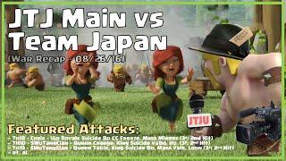 Clash of Clans -- War Recap (Random) -- JTJ Main vs Team Japan -- 08/26/16
