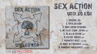 Sex Action: Utolsó kör (full album) - 2017