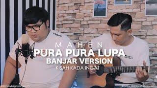 pura pura lupa - Mahen cover Banjar version by Tommy Kaganangan