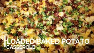 COOK WITH ME // LOADED BAKED POTATO CASSEROLE