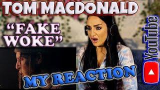"My Reaction to Tom MacDonald - ""Fake Woke"""