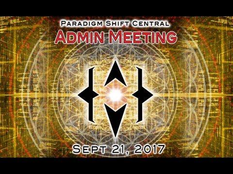 Paradigm Shift Community Admins Meeting. Sept 21, 2017