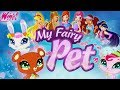 Winx Club - My Fairy Pet Care (Game for Girls)
