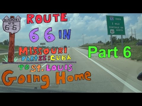 Route 66 II | 6 of 7 | St. Louis to Curryville via U.S. 61 & U.S. 54