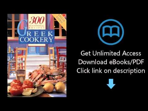 Download Greek Cookery: 300 Traditional Recipes PDF