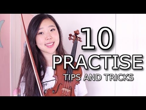 10 PRACTISE TIPS AND TRICKS | Esther Hwang