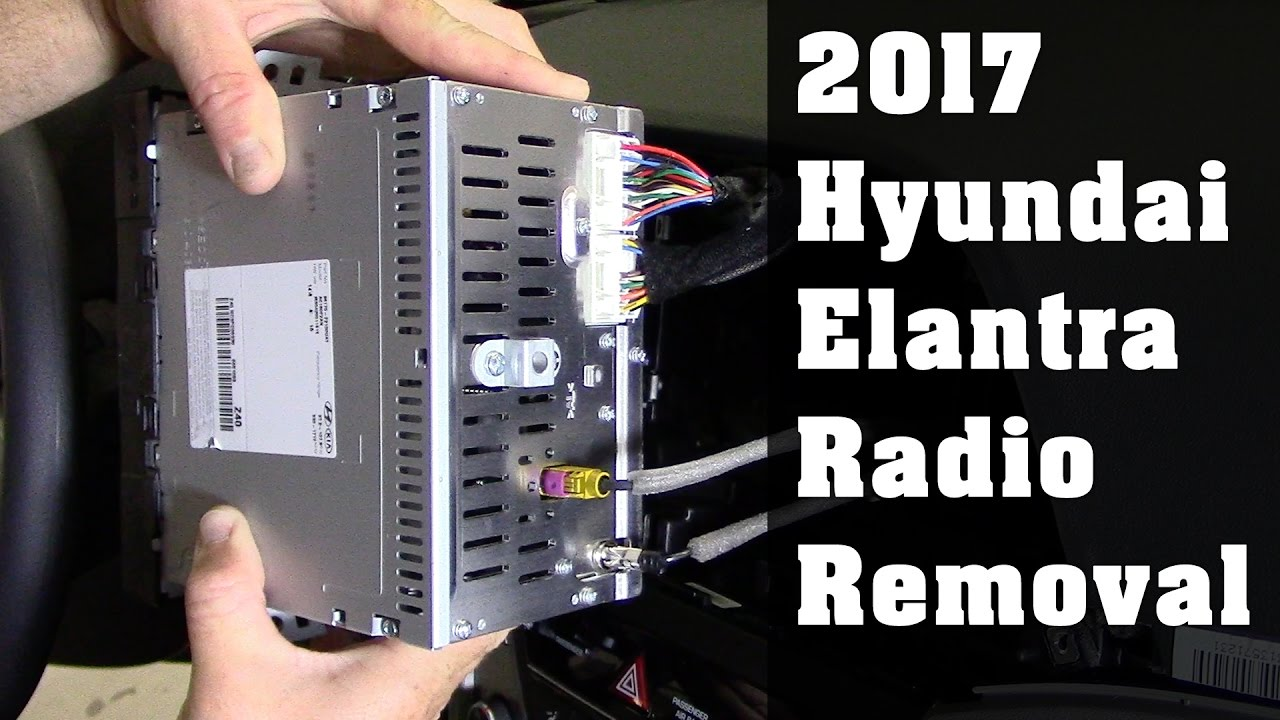 2017 Hyundai Elantra Radio Removal  YouTube