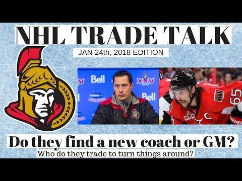 NHL Trade Talk - Ottawa Senators Who goes? players / coach?