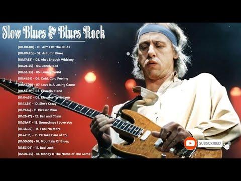 Slow Blues & Blues Rock Ballads Songs ♪ Best Of Slow Blues Songs Ever
